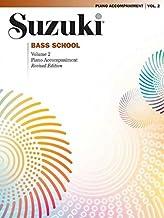 Suzuki Bass School, Volume 2: Piano Accompaniment