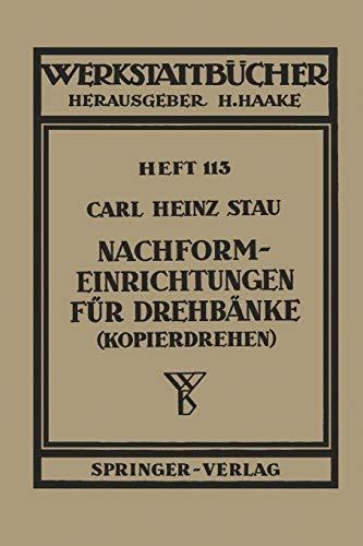 Nachformeinrichtungen für Drehbänke (Kopierdrehen) (Werkstattbücher (113), Band 113)