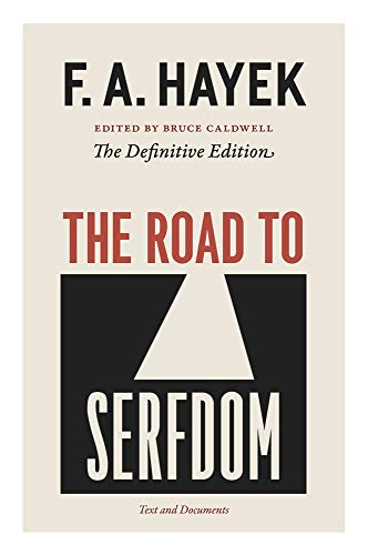 The Road to Serfdom: Text and Documents: Text and Documents--The Definitive Edition: 2