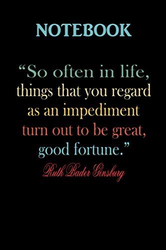 Ruth Bader Ginsburg notorious rbg quote Notebook
