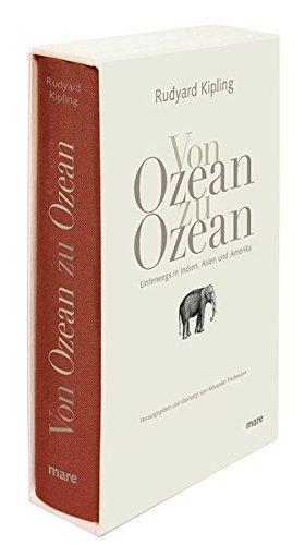 Von Ozean zu Ozean: Unterwegs in Indien, Asien und Amerika (mare-Klassiker)