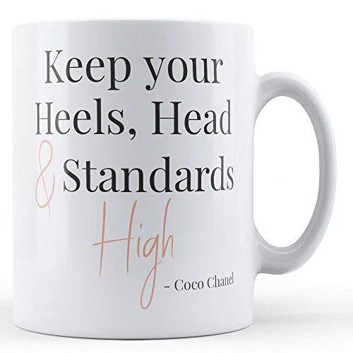 N\A Mantenga Sus Tacones, Cabeza y estándares Altos Cita de Coco Chanel - Taza Impresa