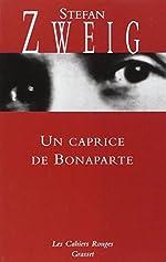 Un caprice de Bonaparte - (*) de Stefan Zweig