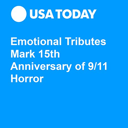 Emotional Tributes Mark 15th Anniversary of 9/11 Horror audiobook cover art