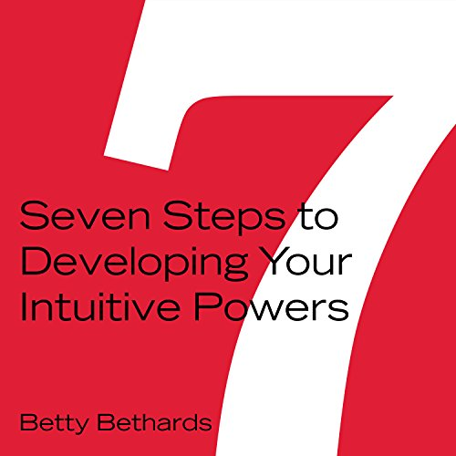 Seven Steps to Developing Your Intuitive Powers audiobook cover art