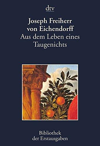 Aus dem Leben eines Taugenichts: Novelle, Berlin 1826