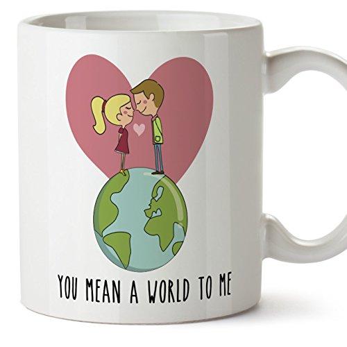 Taza de café regalo para la pareja de enamorados - regalo original de novios y novias perfecto para San Valentín - You mean a world to me - 350 ml - cerámica - desayuno