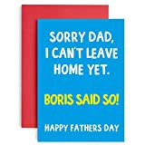 Fathers Day Card - Boris Said I Can't Leave Home - Quarantine Fathers Day Card Funny - Lockdown Birthday Cards for him - Fathers Day Card from Daughter or Son - Funny Lockdown Fathers Day - A5 Size
