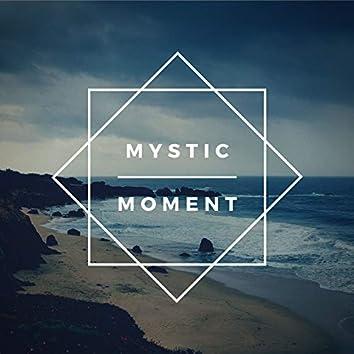 Mystic Moment