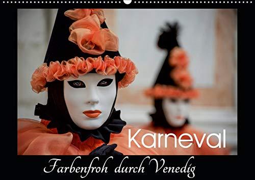 Karneval - Farbenfroh durch Venedig (Wandkalender 2021 DIN A2 quer): Carnevale di Venezia (Monatskalender, 14 Seiten )