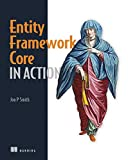 Entity Framework Core in Action - Jon P Smith
