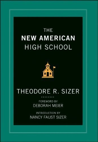 The New American High School by Sizer, Ted Published by Jossey-Bass 1st (first) edition (2013) Hardcover