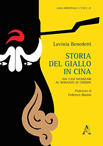 Storia del giallo in Cina. Dai casi giudiziari al romanzo di crimine