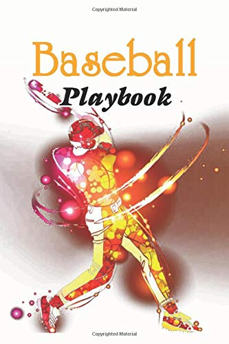 Baseball Playbook: Blank Baseball Court Diagrams Notebook, Scouting, coaching planner, Baseball drills plays, and strategies for Baseball Training High School, and College Players.