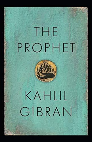 The Prophet:Gibran Khalil Original Edition