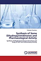 Synthesis of Some Dihydropyrimidinones and Pharmacological Activity