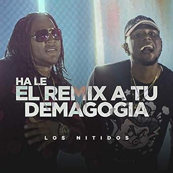 Hale el Remix a Tu Demagogia