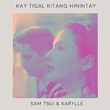 Kay Tagal Kitang Hinintay (Acoustic)