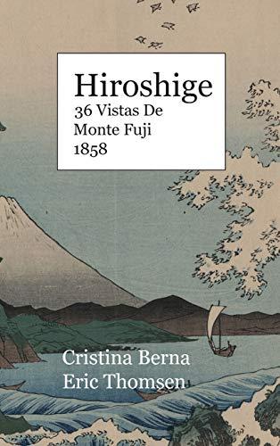 Hiroshige 36 Vistas De Monte Fuji 1858: Premium