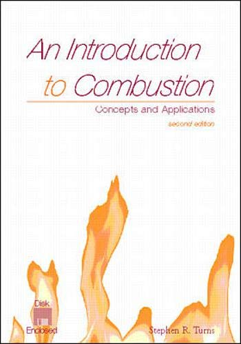 An Introduction to Combustion: Concepts and Applications w/Software
