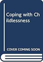 Coping with Childlessness
