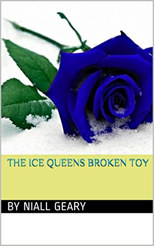 The ice queens broken toy (whims of a ice queen Book 2) (English Edition)