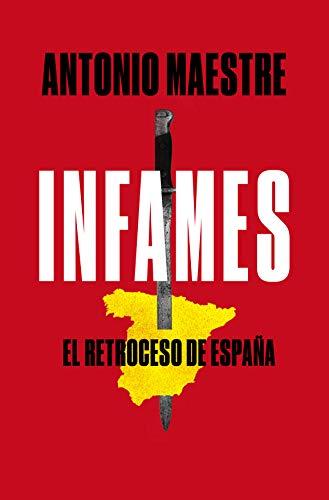 Infames: El retroceso de España (Plan B)