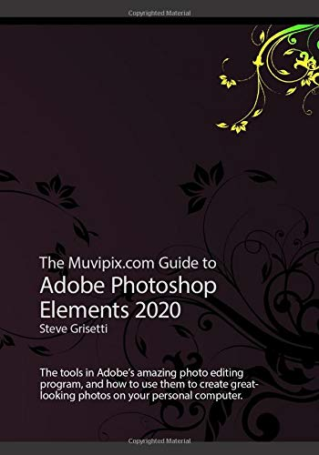 The Muvipix.com Guide to Adobe Photoshop Elements 2020: The tools in Adobe
