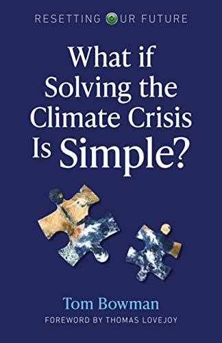 What If Solving the Climate Crisis Is Simple Volume 3 Resetting Our Future 3 product image