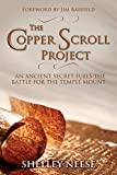 The Copper Scroll Project: An Ancient Secret Fuels the...