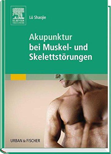 Akupunktur bei Muskel- und Skelettstörungen