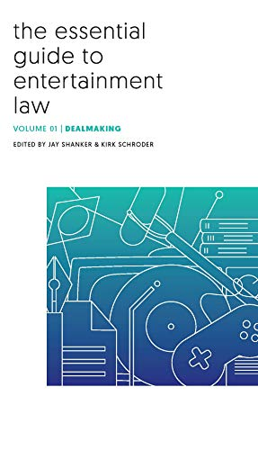 Compare Textbook Prices for The Essential Guide to Entertainment Law: Dealmaking  ISBN 9781578235162 by Jay Shanker,Kirk Schroder,Jay Shanker,Kirk Schroder