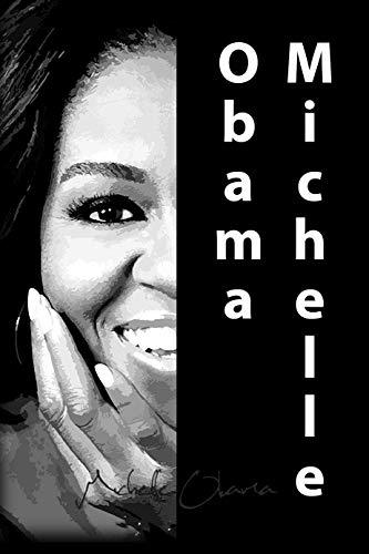 Michelle Obama: Biography (English Edition)