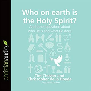 Who on Earth Is the Holy Spirit? And Other Questions About Who He Is and What He Does cover art