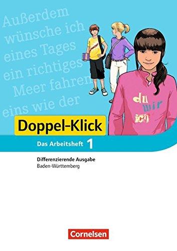 Doppel-Klick - Differenzierende Ausgabe Baden-Württemberg: Band 1: 5. Schuljahr - Arbeitsheft mit Lösungen