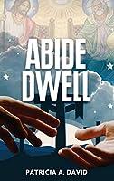 Abide Dwell