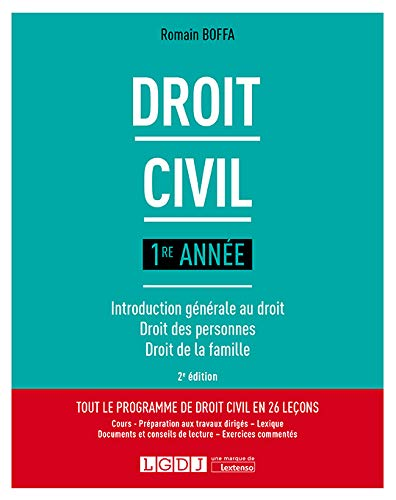 Droit civil 1re année : Introduction générale au droit, droit des personnes, droit de la famille