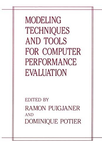 Modeling Techniques and Tools for Computer Performance Evaluation: International Conference Proceedings