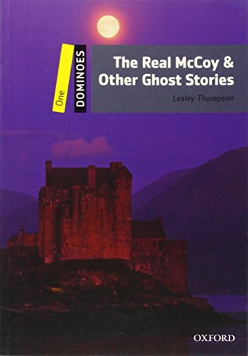 The Real Mccoy and Other Ghost Stories (Dominoes, Level 1)