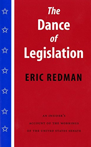 The Dance of Legislation: An Insider's Account of the...