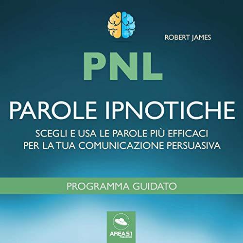 PNL. Parole ipnotiche copertina