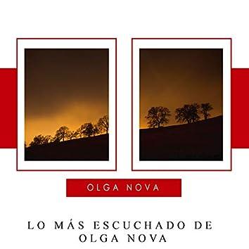 Lo Más Escuchado de Olga Nova