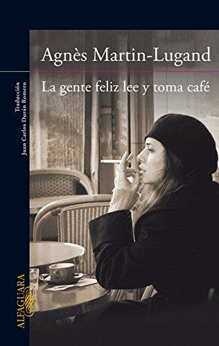 La gente feliz lee y toma café (Literaturas)