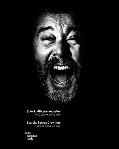 Philippe Starck: Secret Drawings: 4,000 Sketches Unveiled (Arte y Fotografía)