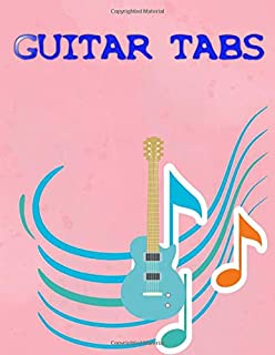 Guitar Tab Music Notebook: Ultimate Guitar Tab Treasure Chest Size 8.5 X 11 Inches Glossy Cover Design Cream Paper Sheet ~ Bass - Music # Tab 108 Page Quality Prints.