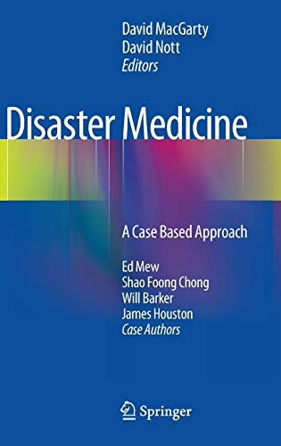 Disaster Medicine: A Case Based Approach