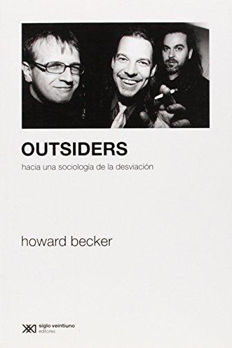 Outsiders: Hacia una sociología de la desviación (Sociología y Política)