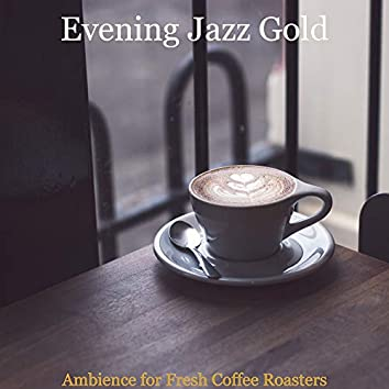 Ambience for Fresh Coffee Roasters