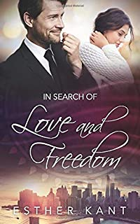 In search of  love and freedom