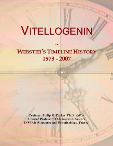 Vitellogenin: Webster's Timeline History, 1973 - 2007